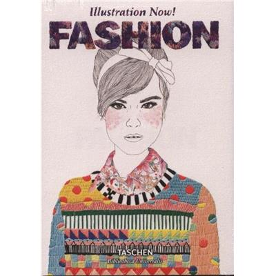 "ILLUSTRATION NOW ! Fashion, "" Bibliotheca Universalis "" - Collectif"