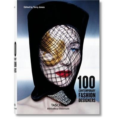 "100 CONTEMPORARY FASHION DESIGNERS, "" Bibliotheca Universalis "" - Dirigé par Terry Jones"