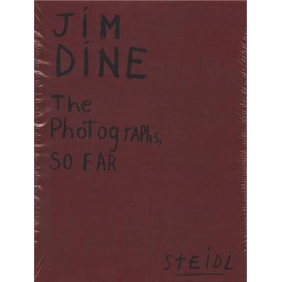 [DINE] JIM DINE. The Photographs, so far (4 tomes) - Jim Dine et Collectif. Catalogue d'exposition et Catalogue raisonné
