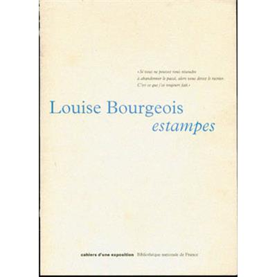 "[BOURGEOIS] LOUISE BOURGEOIS, estampes, "" Cahiers d'une exposition "" - Emmanuel Pernoud"