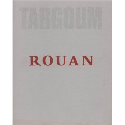 ROUAN. Targoum. Paintings and Drawings 1973 to 1981 - Texte d'Edward F. Fry et de François Rouan. Catalogue d'exposition Pierre Matisse Gallery (1982)