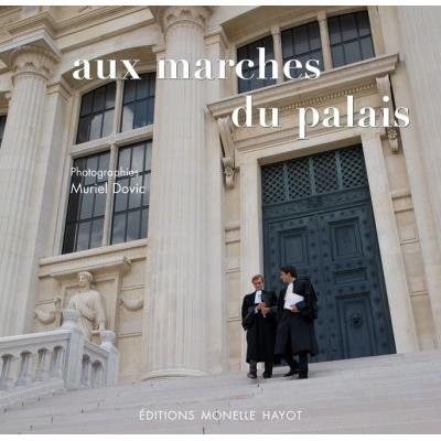 [DOVIC] AUX MARCHES DU PALAIS - Photographies Muriel Dovic