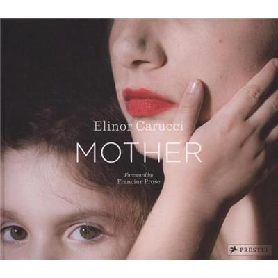 [CARUCCI] MOTHER - Photographies de Elinor Carucci