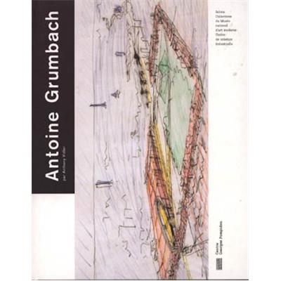 "[GRUMBACH] ANTOINE GRUMBACH, "" Jalons "" - Anthony Vidler"