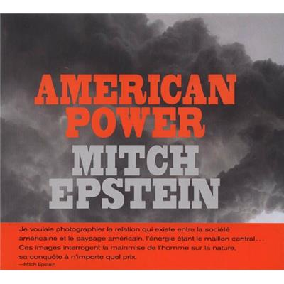 [EPSTEIN] AMERICAN POWER - Photographies de Mitch Epstein