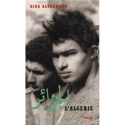 [ALVERMANN] L'ALGERIE - Photographies de Dirk Alvermann